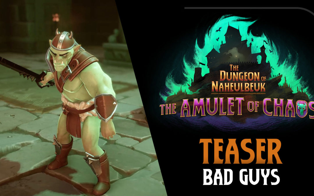 "Teaser: Bad Guys from ""The Dungeon of Naheulbeuk: Amulet of Chaos"""