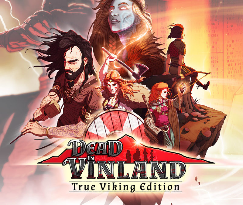 Dead in Vinland launches today on Nintendo Switch™